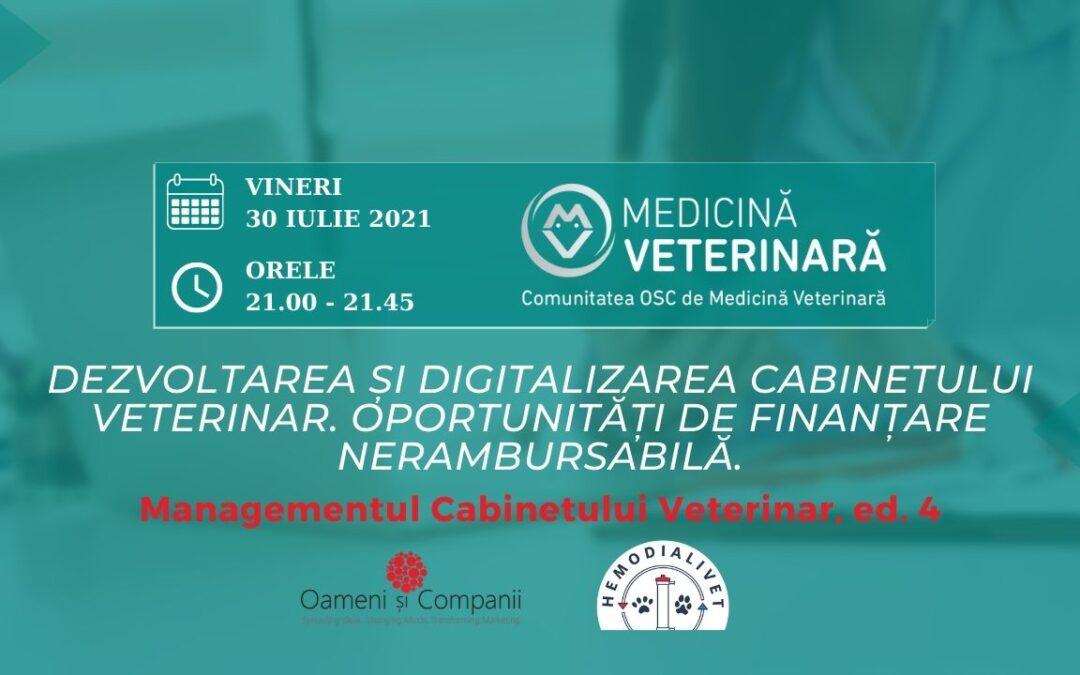 """""""Dezvoltarea și digitalizarea Cabinetului Veterinar. Oportunități de finanțare nerambursabilă"""" – tema unei noi întâlniri a Comunității OSC – Medicină Veterinară"""